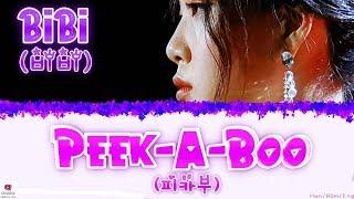 BIBI (비비) - PEEK-A-BOO (피카부) [Han/Rom/Eng] Lyrics (가사)