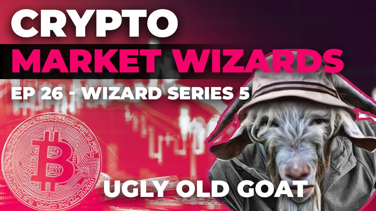 Ep 26 – Crypto Market Wizards Series – Ugly Old Goat