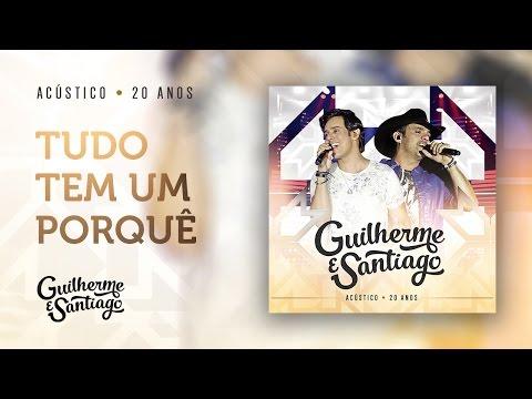 FAZER GUILHERME BAIXAR E SANTIAGO MP3 BESTEIRINHA