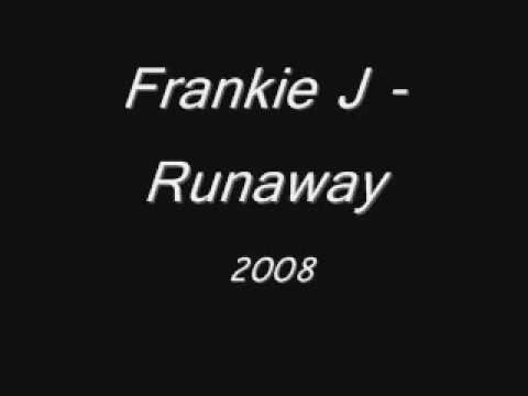 Frankie J - Runaway 2008