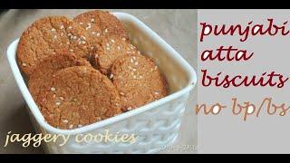 Paro Presents Punjabi Desi Ghee Atta Biscuits: No Baking Powder Recipe