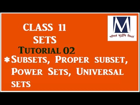 Subset/Powerset/Universal set/Tutorial 02/Class 11