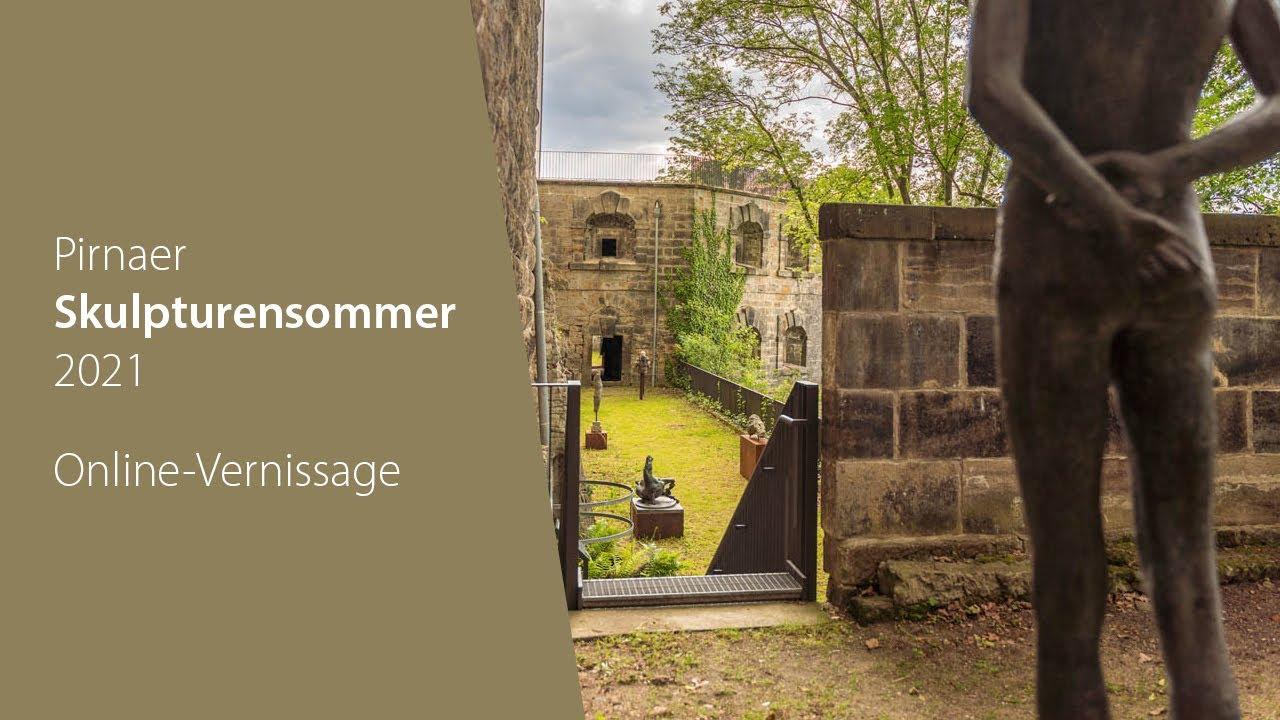 Online-Vernissage   Pirnaer Skulpturensommer 2021