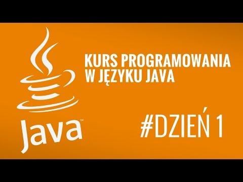 Kurs Java od podstaw #1- Wprowadzenie w język Java