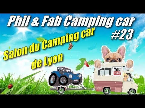 phil fab camping car 23 salon du camping car lyon youtube. Black Bedroom Furniture Sets. Home Design Ideas