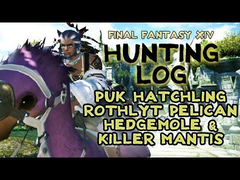 FFXIV-  Hunting Log: puk hatchling, hedgemole, rothlyt pelican, killer mantis