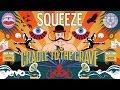 Squeeze - Happy Days