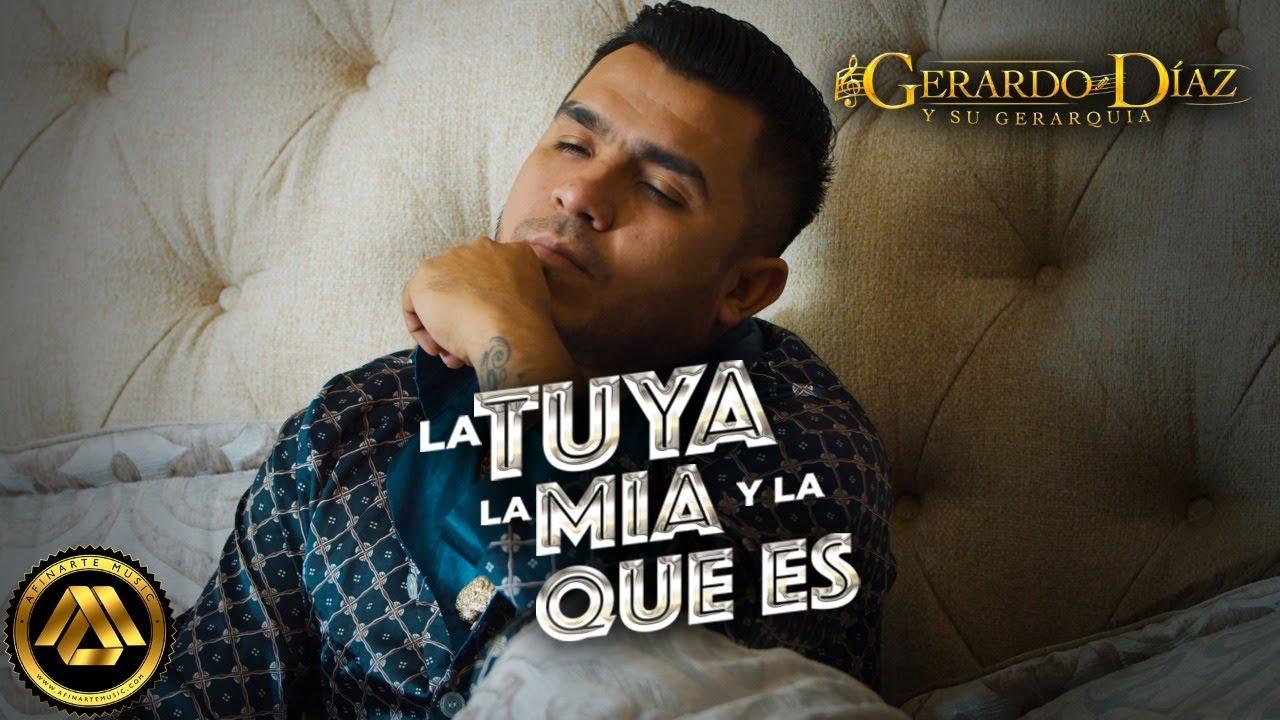 Gerardo Díaz y su Gerarquía - La Tuya, La Mía y La Que Es (Video Oficial)