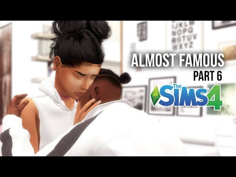 ALMOST FAMOUS | A SIMS 4 LOVE STORY |  PART 6
