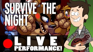 SURVIVE THE NIGHT - Live Performance by MandoPony | Five Nights at Freddy
