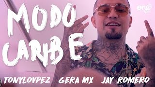 Gera Mx - Modo Caribe Ft. TonyLovpez, Jay Romero 🌴✨👑 (Official Video)