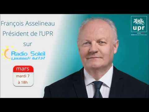 """François ASSELINEAU invité de l'émission """"Soleil Politique"""" sur Radio-Soleil - 7 mars 2017"""