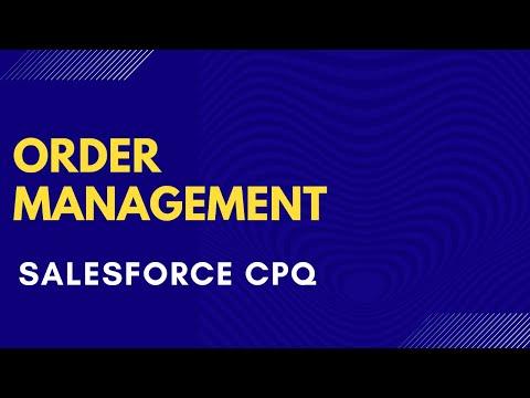 Order Management In Salesforce CPQ