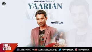 Punjabi Song 2018 | Yaarian | Aman Alaap | Japas Music