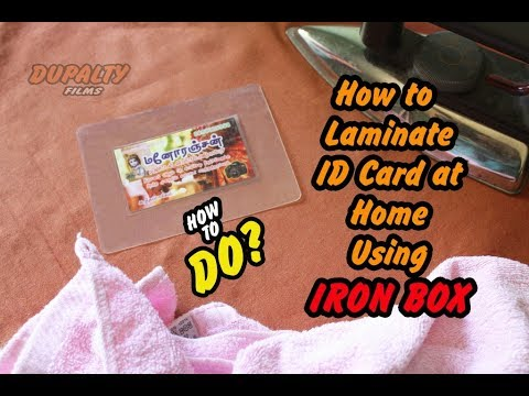 how to laminate id card at home using iron box how to do dupalty films 2017 - How To Laminate Cards
