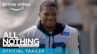 Скачать All Or Nothing The Carolina Panthers Official Trailer Prime Video