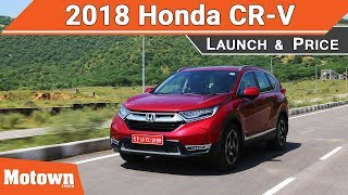 2018 All-New Honda CR-V launched | Motown India