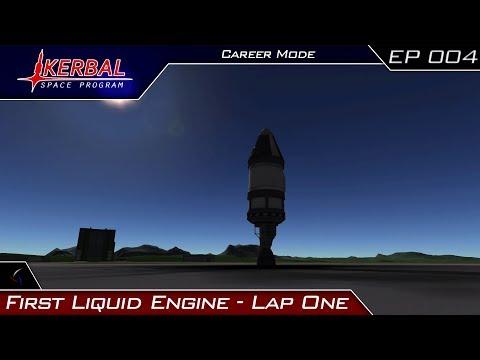 Kerbal Space Program Career | First Liquid Engine - Lap One | Episode 4