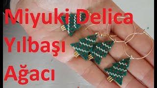 Miyuki Delica boncuk kullanarak yılbaşı ağacı küpe nasıl yapılır? #DIY