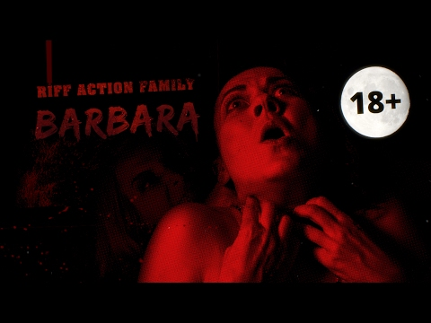 Клип Riff Action Family - Barbara