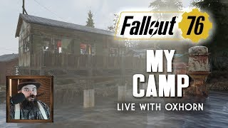 Building My CAMP--Finally, It Needs It! - Fallout 76