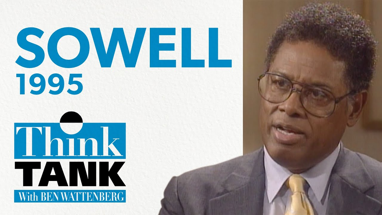The vision of the anointed — with Thomas Sowell (1995) | THINK TANK