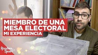 Mi experiencia en una Mesa Electoral | Story Time | RandomSpain