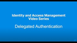 Advanced Authentication – Delegated Authentication