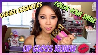 Gerard Cosmetics Color Your Smile Lip Gloss Review & Swatches