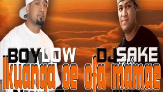 DJ SAKE ft BOYLOW..IKUANGA OE OFA MAMAE..New Generation