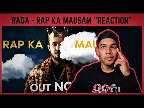 "Raga    RAP KA MAUSAM    ""REACTION"" !! Mp3"