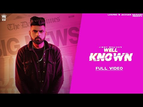 Well Known - Jimmy Wraich   Jashan Nanarh   (Official Video)   G Skillz - Latest Punjabi Song 2020