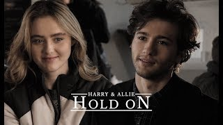 hold on || harry & allie [the society]