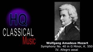 MOZART - Symphony No 40 in G Minor, K 550 - IV  Allegro assai - High Quality Classical Music