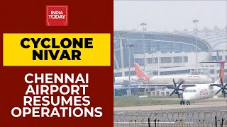 Cyclone Nivar Weakened, Chennai Airport Resumes Operations | India Today's Ground Report