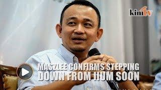 Maszlee confirms stepping down as IIUM president soon