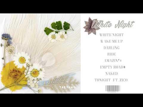 [Full Album] TAEYANG (태양) - WHITE NIGHT