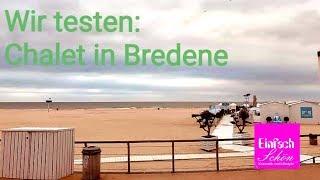 Sondersendung -Chalet in Bredene - Der Test - Einfach schön