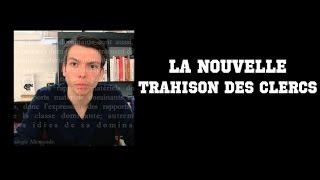 🔻La Nouvelle Trahison des Clercs.