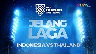 JELANG LAGA: Indonesia v Thailand - Ujian Berat Timnas di Bangkok