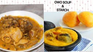 OWO AND STARCH / NIGERIAN/DELTAN DELICACY(URHOBO) HOW TO soup annie itugbu africa