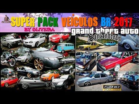 GTA SUPER PACK DE VEÍCULOS BR 2017 + RONCOS E SIRENE PC FRACO BY OLIVEIRA FULL HD 1080p