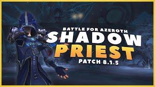 BFA: Shadow Priest Guide Patch 8.1.5