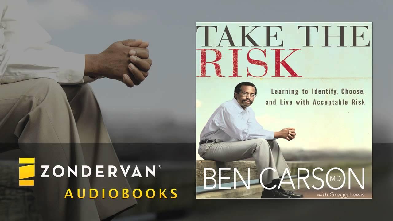 Ben Carson - Take the Risk Audiobook Ch