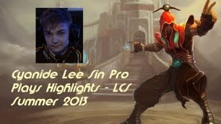 Cyanide Lee Sin Pro Kick Highlights - EU LCS Summer 2013
