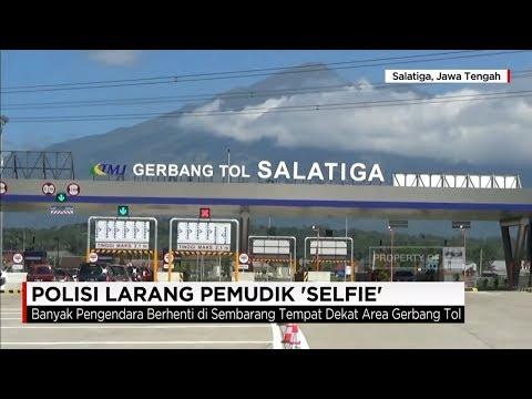 Terlalu Indah, Polisi Larang Pemudik Selfie di Exit Tol Salatiga - Mudik Lebaran 2017