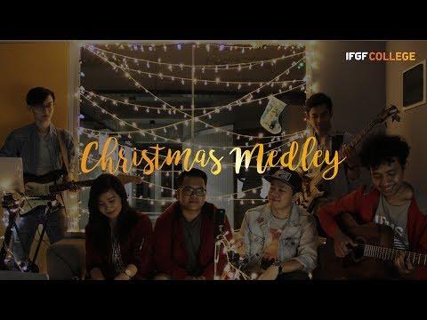 Christmas Medley - IFGF College Karawaci
