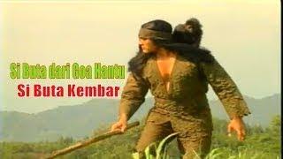 Download Video Si Buta dari Goa Hantu - episode Si Buta Kembar part 1 MP3 3GP MP4