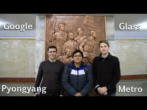 Google glass in Pyongyang Metro - North Korea