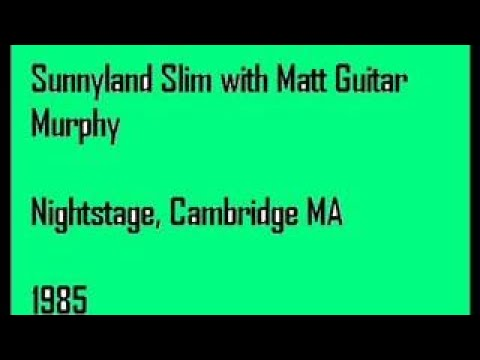 Sunnyland Slim with Matt Guitar Murphy Nightstage, Cambridge. 1985